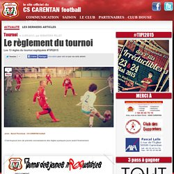 Le règlement du tournoi - CS CARENTAN football