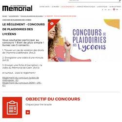 Le règlement - Concours de plaidoiries des lycéens · Mémorial de Caen