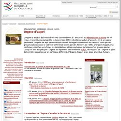 OMC - 2015 - Rapport annuel de l'Organe d'appel 2014 de l'OMC > Pour en savoir plus sur l'Organe d'appel > Pour en savoir plus sur le règlement des différends