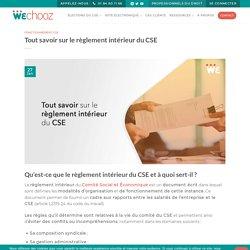 Tout savoir sur le règlement intérieur du CSE - WeChooz