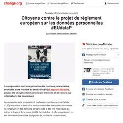 Citoyens contre le projet de réglement européen sur les données personnelles #EUdataP