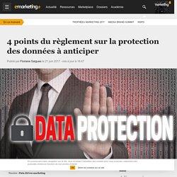 4 points du règlement sur la protection des données à anticiper - Data driven marketing