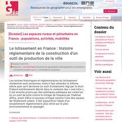 Le lotissement en France : histoire réglementaire de la construction d'un outil de production de la ville