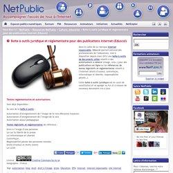 Boite à outils juridique et réglementaire pour des publications Internet (Eduscol)