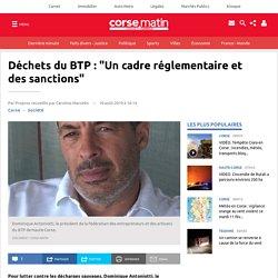 """Déchets du BTP : """"Un cadre réglementaire et des sanctions"""""""