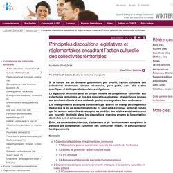 Principales dispositions législatives et réglementaires encadrant l'action culturelle des collectivités territoriales