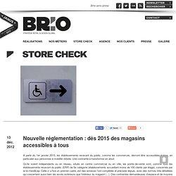 Nouvelle réglementation : dès 2015 des magasins accessibles à tous - Brio retail
