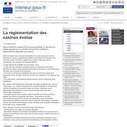 Evolution de la réglementation des casinos / 2010 / Archives des actualités / Archives