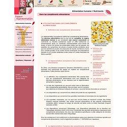 Synpa.org, sécurité et reglementation dans les domaines de l'alimentation animale et humaine - Dans les compléments alimentaires