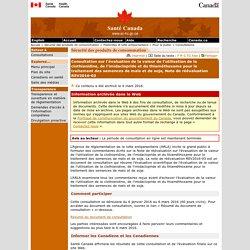 SANTE CANADA 06/03/16 Consultation sur l'évaluation de la valeur de l'utilisation de la clothianidine, de l'imidaclopride et du thiaméthoxame pour le traitement des semences de maïs et de soja, Note de réévaluation REV2016-03