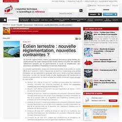 Eolien terrestre : nouvelle réglementation, nouvelles contraintes ?