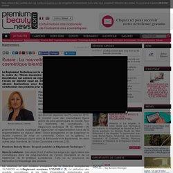 Russie: La nouvelle réglementation cosmétique bientôt en vigueur