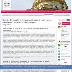 JO SENAT 21/04/16 Au sommaire: 19792 de M. Henri Cabanel:Nécessité d'assouplir la réglementation relative aux cépages résistants aux maladies cryptogamiques