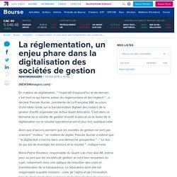 La réglementation, un enjeu phare dans la digitalisation des sociétés de gestion