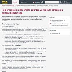 Réglementation douanière Norvège