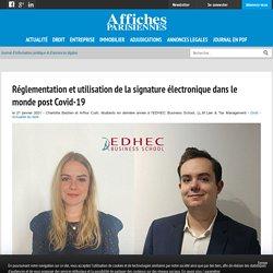 Réglementation et utilisation de la signature électronique dans le monde post Covid-19