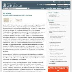 BOURSE - Réglementation des marchés boursiers