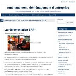 La réglementation ERP : réglementation et mise aux normes