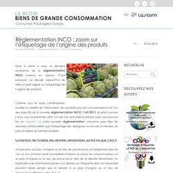 Règlementation INCO : zoom sur l'étiquetage de l'origine des produits.