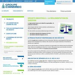 Règlementation des déchets industriels dangereux (DID) par Chimirec