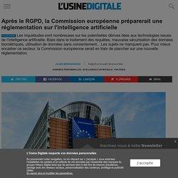 Après le RGPD, la Commission européenne préparerait une réglementation sur l'intelligence artificielle