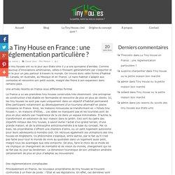 La Tiny House en France : une réglementation particulière ?