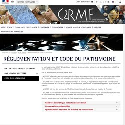 Réglementation et Code du patrimoine