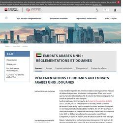 Réglementations et douanes aux Emirats Arabes Unis