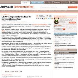JDLE 03/02/11 L'EPA va réglementer les taux de perchlorate dans l'eau