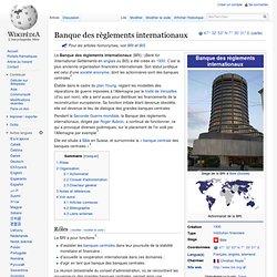 BRI ou BIS : Banque des règlements internationaux