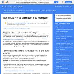 Règles AdWords en matière de marques - Aide Centre de règles AdWords