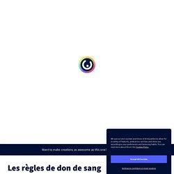 Les règles de don de sang - Genially