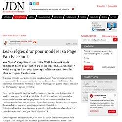Avis d'expert : Les 6 règles d'or pour modérer sa Page Fan Facebook ? par Jeremie Mani – Tribune e-Business