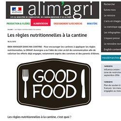 ALIMENTATION_GOUV_FR 18/12/13 Les règles nutritionnelles à la cantine