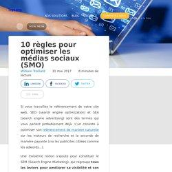 10 règles pour optimiser les médias sociaux (SMO)