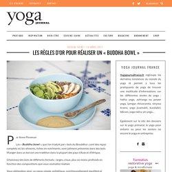 Les règles d'or pour réaliser un « Buddha Bowl » - Yoga Journal France