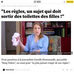 """""""Les règles, un sujet qui doit sortir des toilettes des filles !"""""""