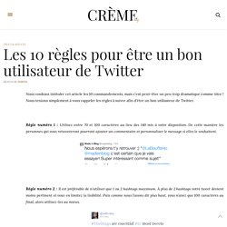Les 10 règles pour être un bon utilisateur de Twitter - Made in Blog
