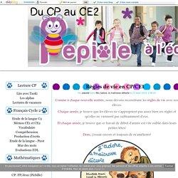 Règles de vie en CP/CE1 - Pépiole à l'école
