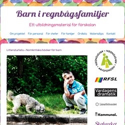 Barn i RegnbågsfamiljerLitteraturlista – Normkritiska böcker för barn » Barn i Regnbågsfamiljer
