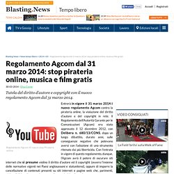 Regolamento Agcom dal 31 marzo 2014: stop pirateria online, musica e film gratis