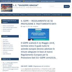 """IL GDPR – REGOLAMENTO UE SU PROTEZIONE E TRATTAMENTO DATI – I. C. """"GIUSEPPE G..."""