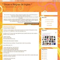 * Dicas e Regras de Ingles *: Infinitive and Gerund