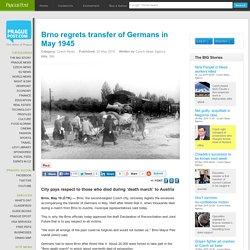 Brno regrets transfer of Germans in May 1945