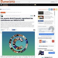 Les ayants droit français regrettent les caricatures sur SOPA et PIPA