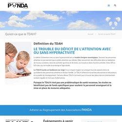 Qu'est-ce que le TDAH? - Regroupement des Associations PANDA du Québec