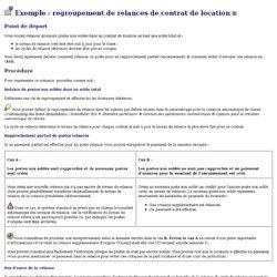 Exemple: regroupement de relances de contrat de location (Bibliothèque R/3 - Gestion des biens immobiliers (Real Estate Management))