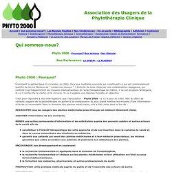 Phyto 2000 regroupement d usagers des plantes m dicinales. Formation m decins. Recherche en phyto