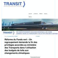 Réforme du Fonds vert – Un regroupement demande la fin des privilèges accordés au ministère des Transports dans l'utilisation des budgets de lutte aux changements climatiques