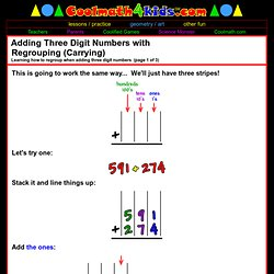 Cool Math 4 Kids Addition Help - Addition Lessons - Adding Three Digit Numbers with Regrouping (Carrying)